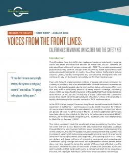 Voices from the Front Lines: California's Remaining Uninsured and the Safety Net