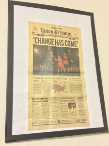 My framed copy of the San Diego Union Tribune after the 2008 election.