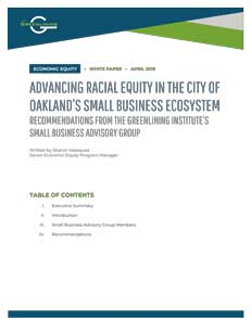 Advancing Racial Equity in the City of Oakland's Small Business Ecosystem