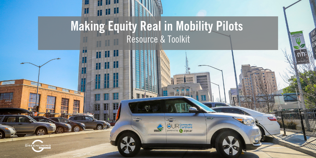 Making Equity Real in Mobility Pilots
